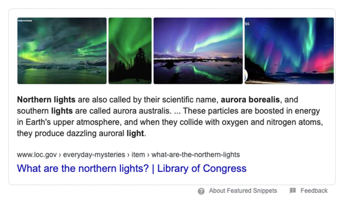 An example of a featured snippet, a small section of text designed to provide a short, simple answer to a question, such as 'what are the northern lights?'